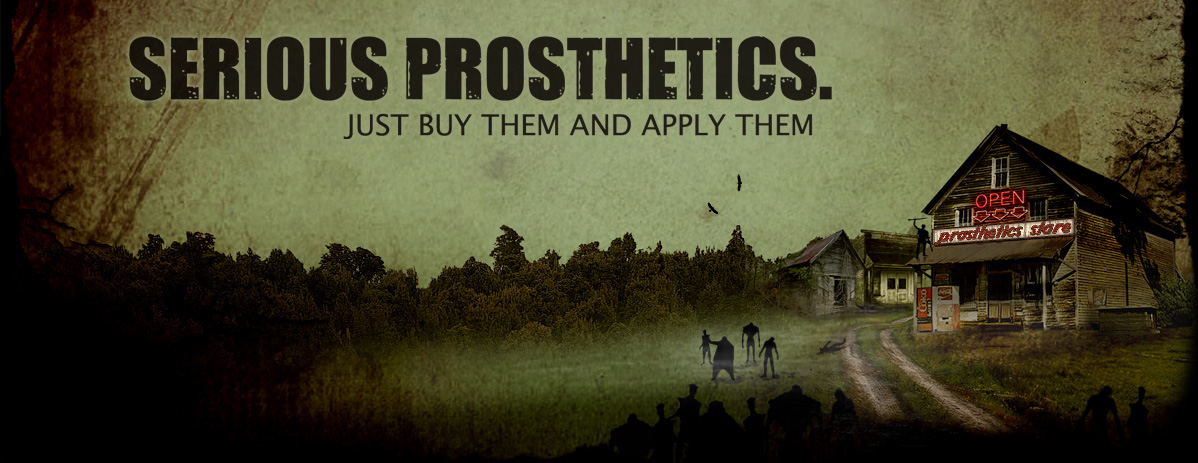 Serious Prosthetics. Just buy them and apply them.